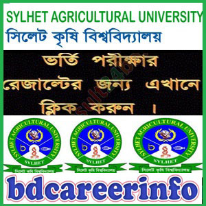 Sylhet Agricultural University Admission Result 2017-18
