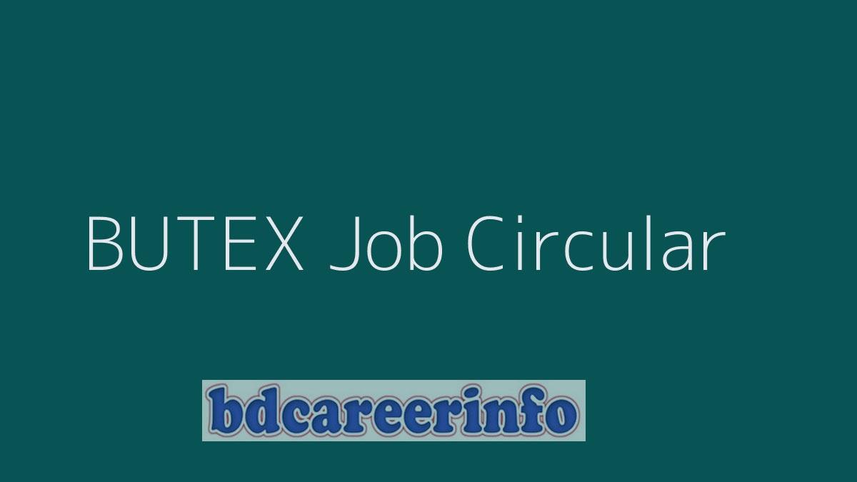 BUTEX Job Circular 2019