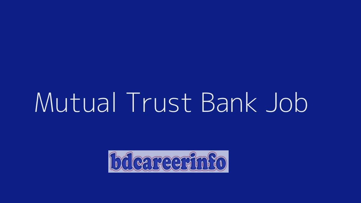 Mutual Trust Bank Job Circular 2019