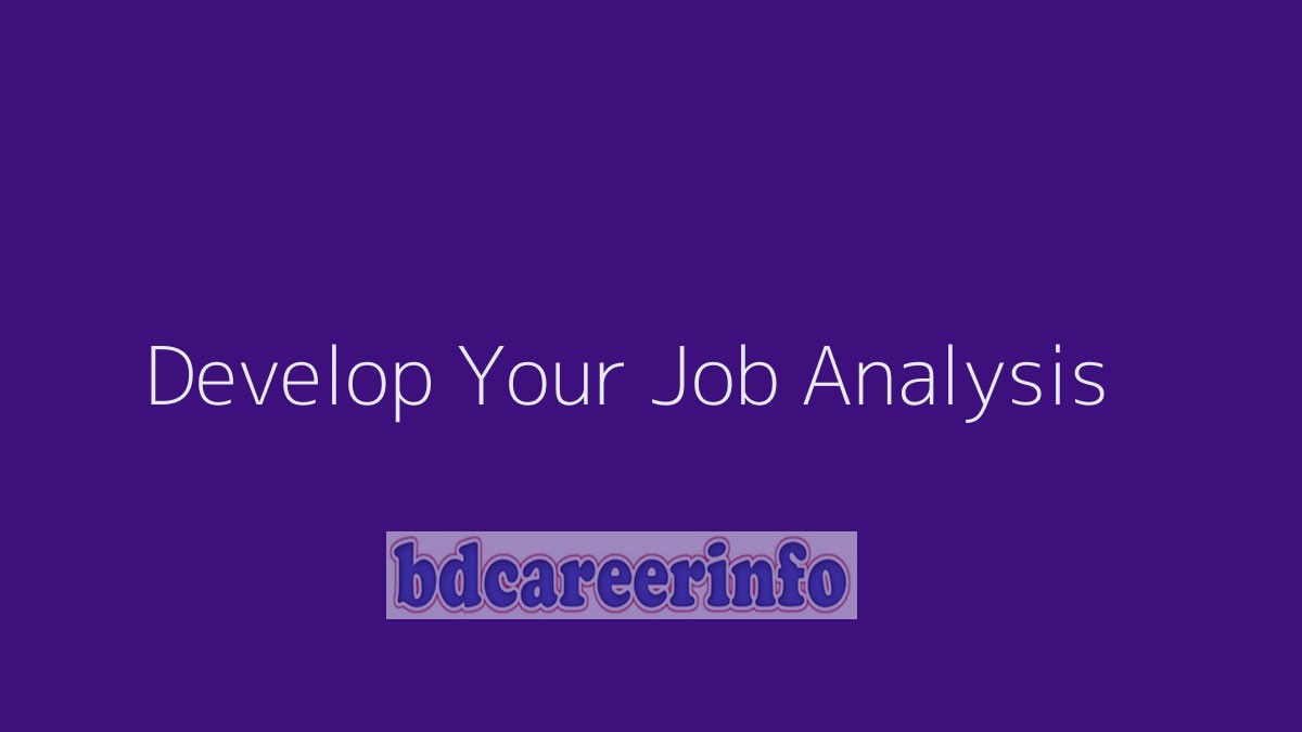 How to Develop Your Job Analysis